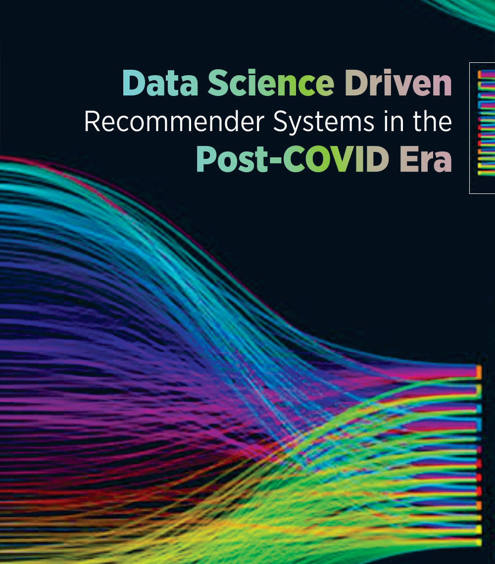 Data Science Driven Recommender Systems in the Post-COVID Era