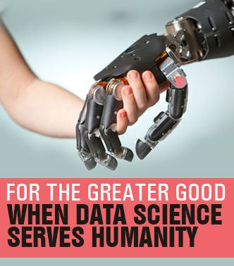 For The Greater Good – When Data Science Serves Humanity
