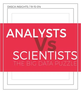 Analysts Vs Scientists - The Big Data Puzzle