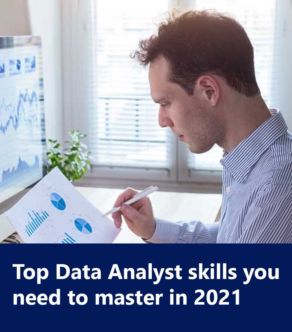 Top Data Analyst skills you need to master in 2021
