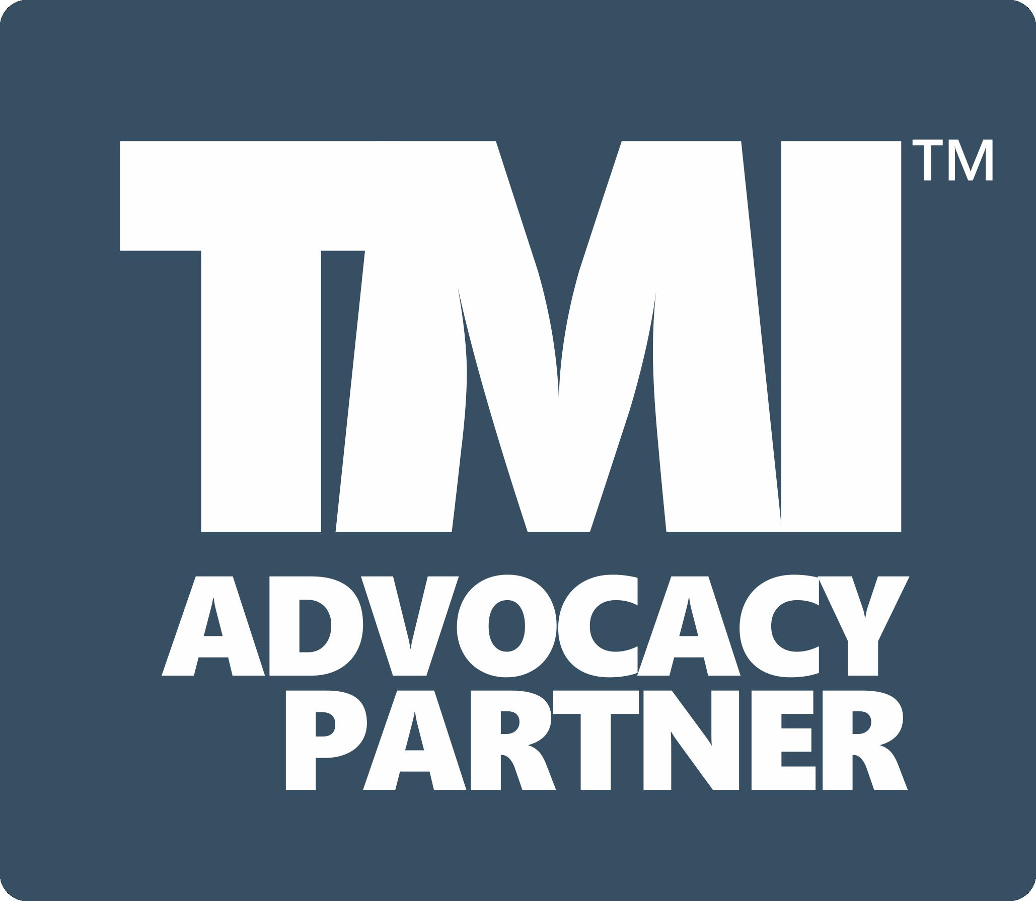 TMI Advocacy Partner
