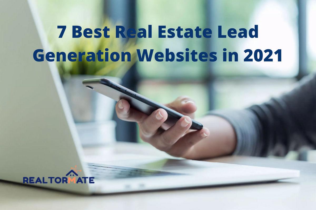 7 Best Real Estate Lead Generation Websites in 2021