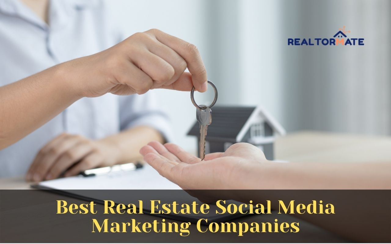 real estate social media marketing companies