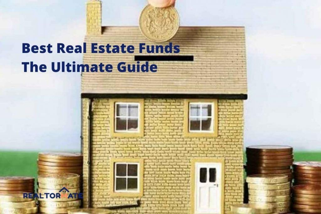 10 Best Real Estate Funds - The Ultimate Guide
