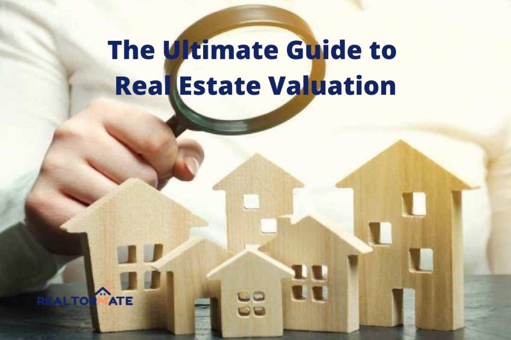 The Ultimate Guide to Real Estate Valuation