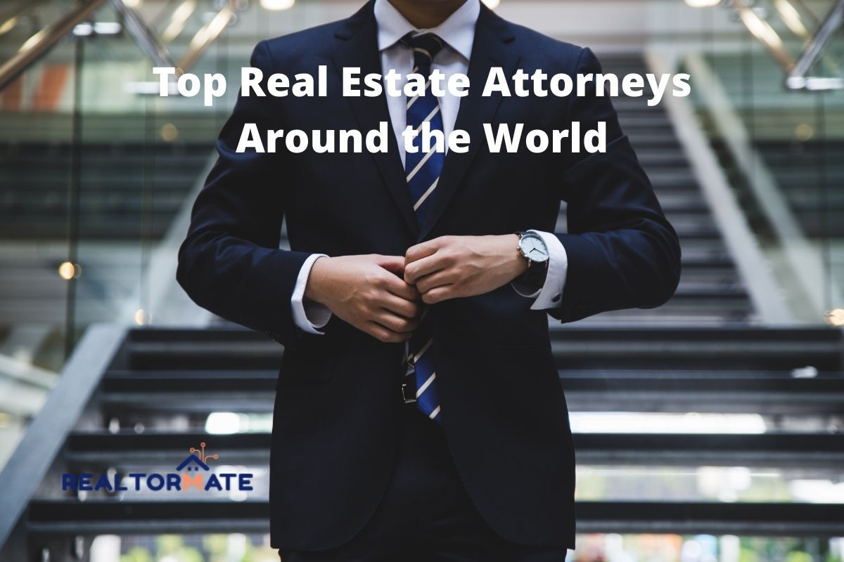 13 Top Real Estate Attorneys Around the World