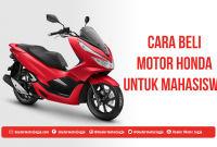 Cara Beli motor untuk mahasiswa