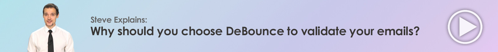 Why should you choose DeBounce to validate your emails?