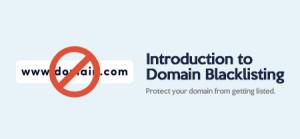 Complete Domain Blacklisting Guide
