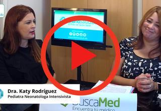 """""""Estimulación temprana en prematuros y niños"""", con la Dra. Katy Rodríguez VIDEO"""
