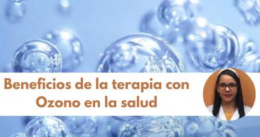 Beneficios de la terapia con Ozono en la salud