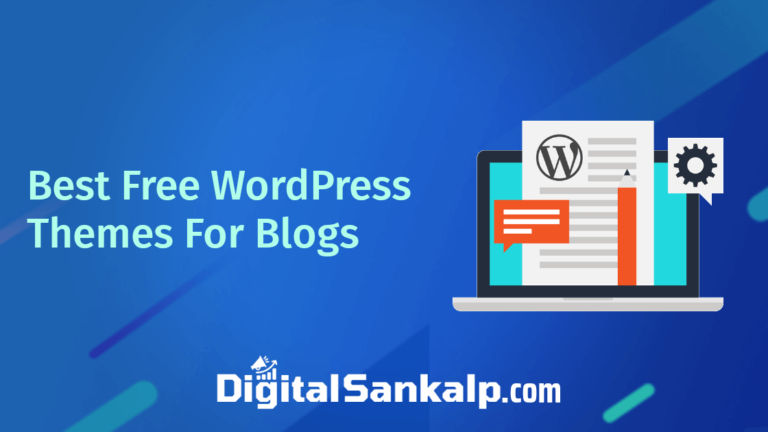 21+ Best WordPress Themes (Free) For Blogs in 2021