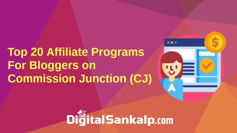 Top 20 Affiliate Programs For Bloggers on CJ (Commission Junction)