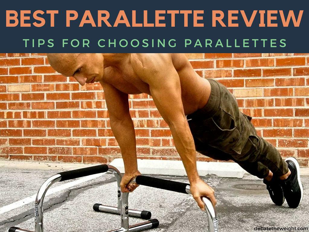 BEST PARALLETTE REVIEW
