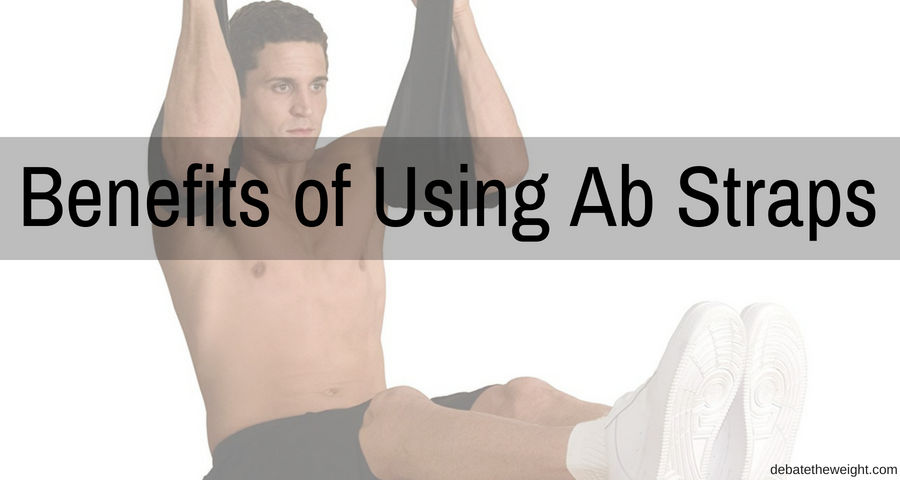 Benefits of Using Ab Straps