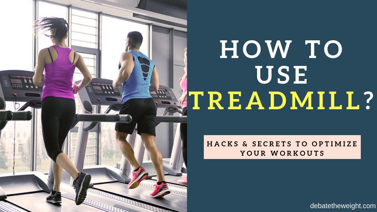 how to use treadmill