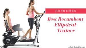 Best Recumbent Elliptical