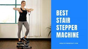 Best Stair Stepper Machine