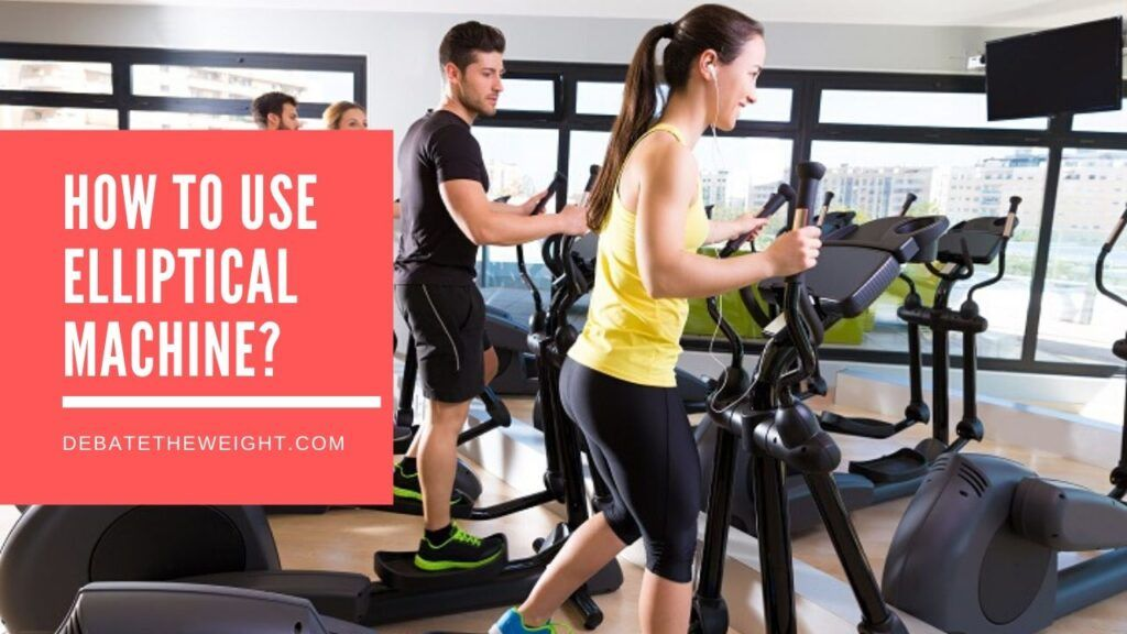 How to Use Elliptical Machine