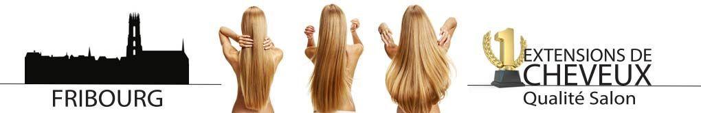 Extensions de cheveux Fribourg