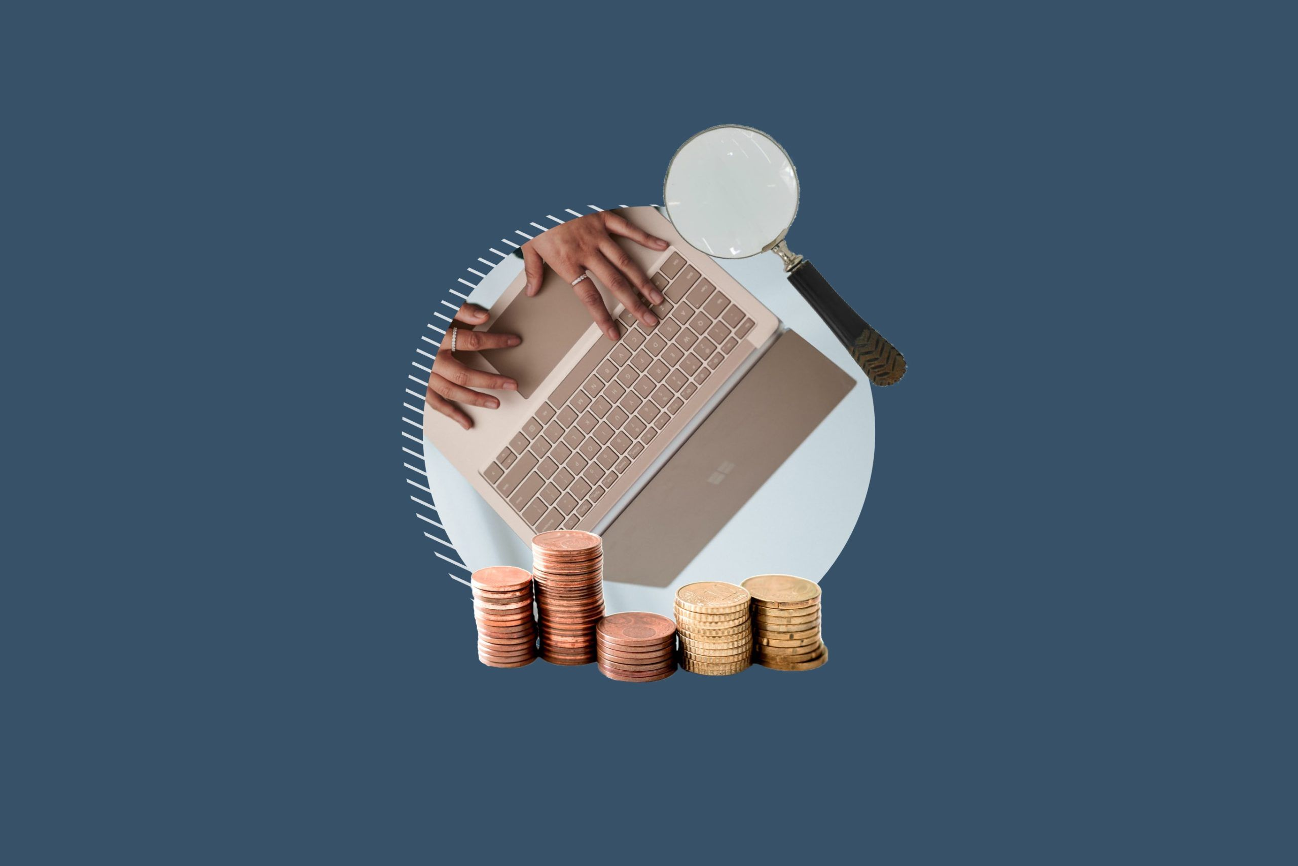 Featured image for the blog showing a laptop with a magnifying glass and stacks of coins