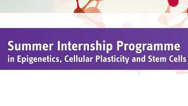 The-Summer-Internship-Programme-in-Epigenetics-Cellular-Plasticity-and-Stem-Cells.jpg