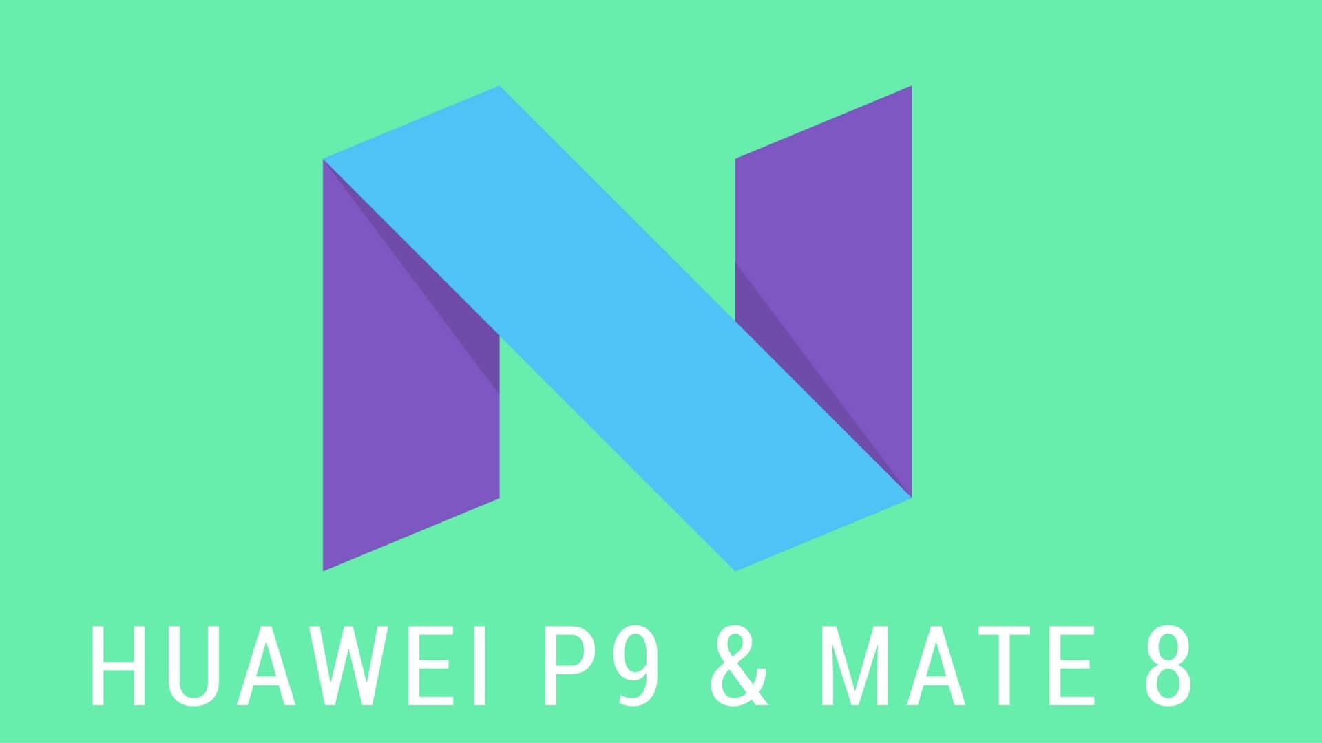 HUAWEI P9 & MATE 8