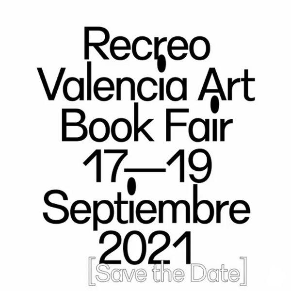 Recreo Valencia Art Book Fair 2021