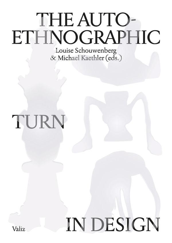 The Auto-Ethnographic Turn in Design