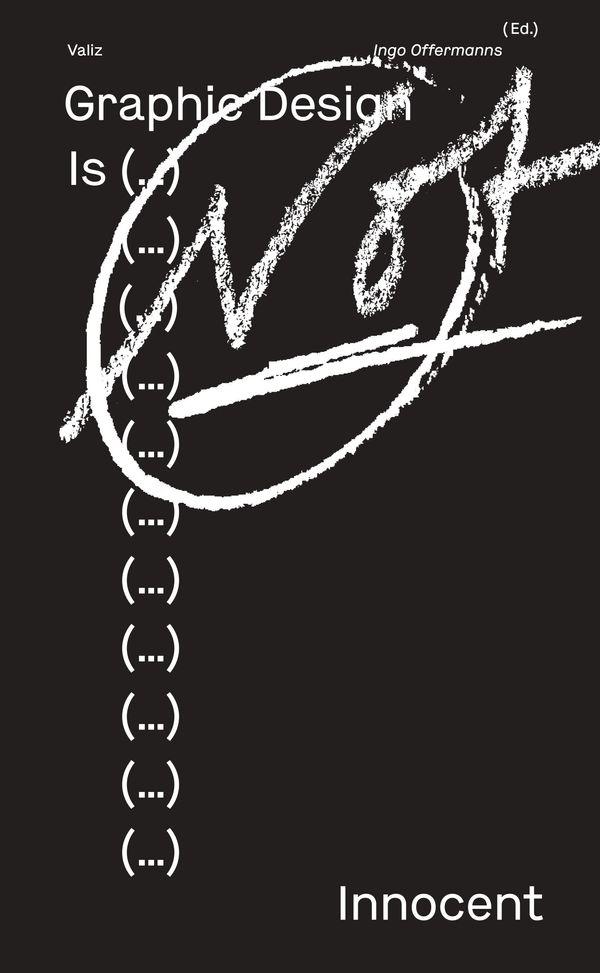 Graphic Design Is (…) Not Innocent