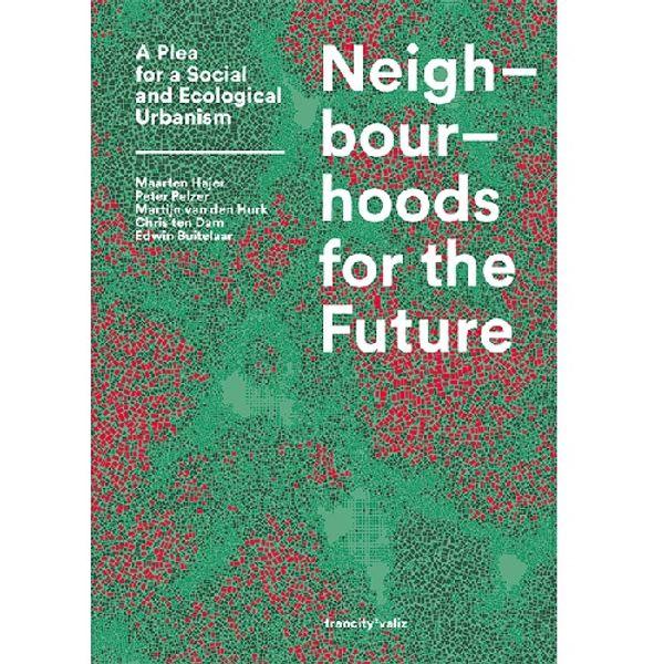 Online boekpresentatie Neighbourhoods for the Future door ULI Toronto