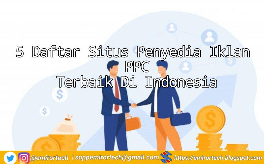 5 Daftar Situs Penyedia Iklan PPC Terbaik Di Indonesia