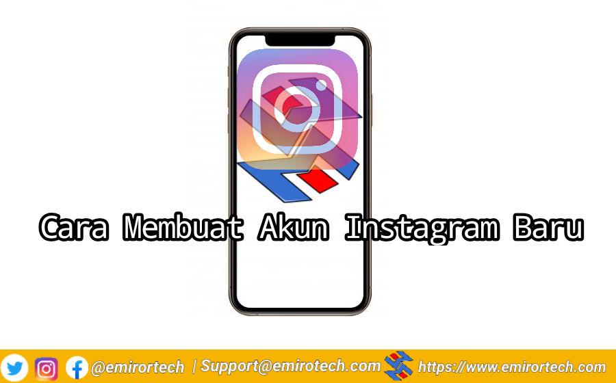 Cara Membuat Akun Instagram Baru
