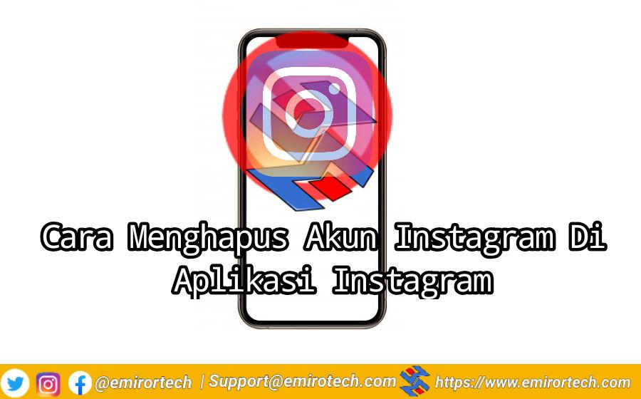 Cara Menghapus Akun Instagram Di Aplikasi Instagram