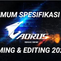 Minimum Spek Gaming PC Dan Editing PC 2021