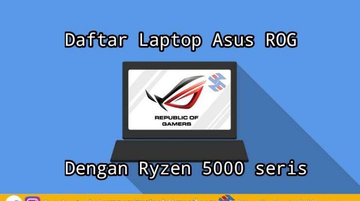 Laptop Asus ROG Dengan Ryzen 5000 seris
