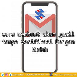 cara membuat akun gmail tanpa verifikasi Dengan Mudah