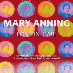 Mary Anning: Lost In Time