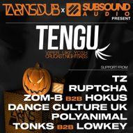 Tarns Dub & SubSound Present TENGU