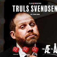 Truls Svendsen - Fra Æ til Å