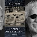 Kampen om Kielland: Kian Reme og Odd Karsten Tveit