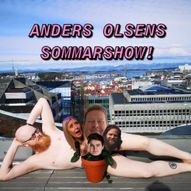 Anders Olsens sommarshow!