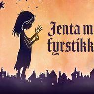 Jenta med fyrstikkene // Åsane Kulturhus