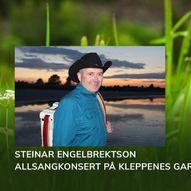 Allsang med Steinar Engelbrektson på Kleppenes gard