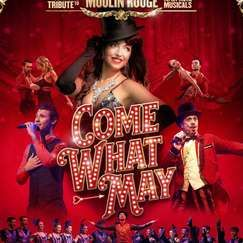 Come What May: The Ultimate Moulin Rouge Tribute