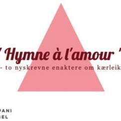 Kompani Krøbel: Hymne á l'amour