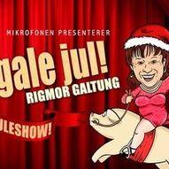 Åh du gale jul! Juleshow med Rigmor Galtung