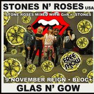 Stones n' Roses (USA) at Bloc+