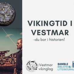 Vikingtid i Vestmar - du bor i historien!