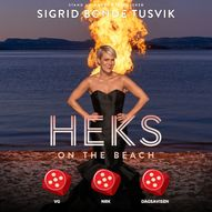 EKTRAFORESTILLING! Sigrid Bonde Tusvik – Heks On The Beach